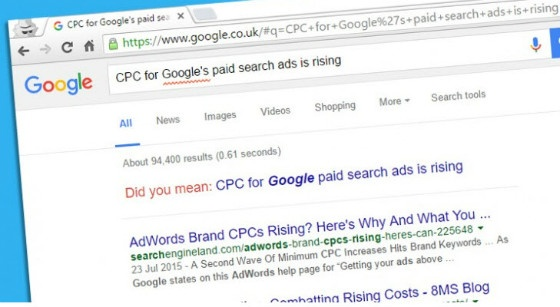 """""""CPCs set to rise"""" in Google search bar"""