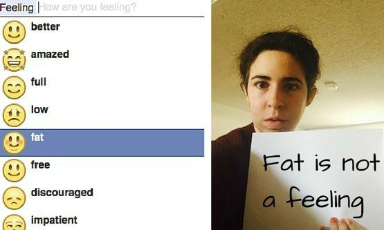 Facebook's 'feeling fat' status, and a campaigner's banner reading 'Fat is not a feeling'.