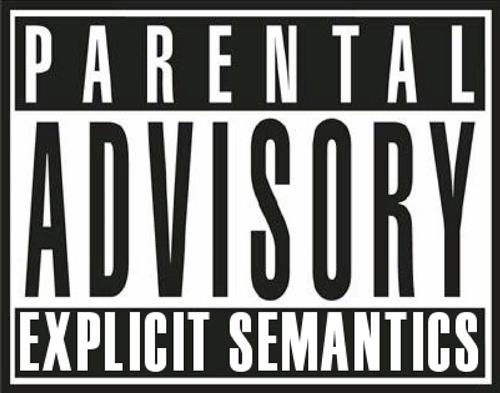 Parental Advisory - Explicit Semantics