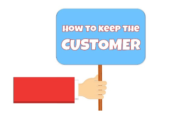 how to keep the customer sign