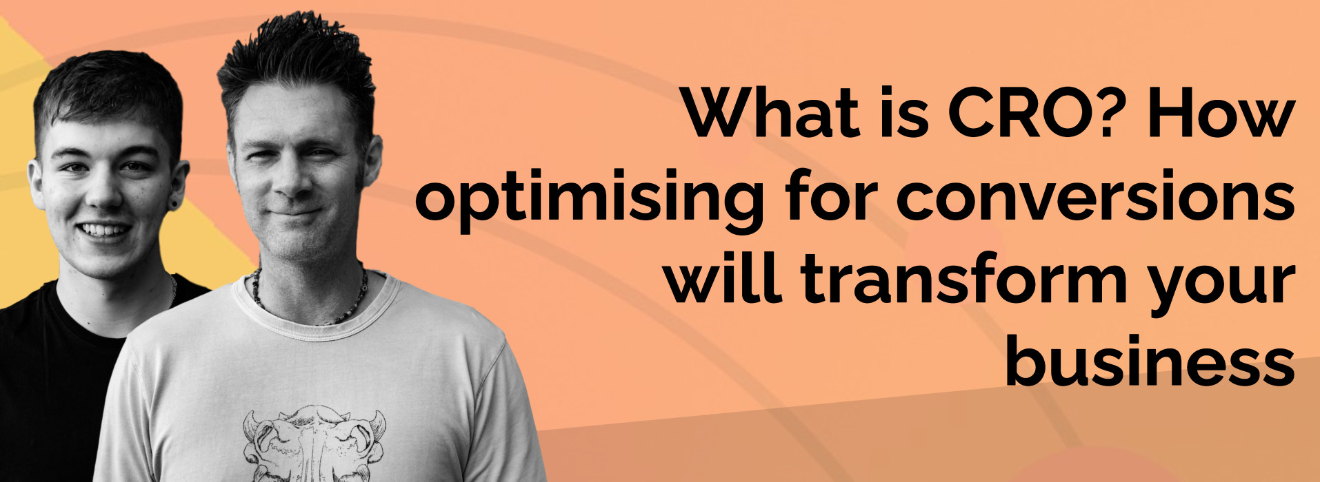 LIVE WEBINAR: What is CRO? How optimising for conversions will transform your business