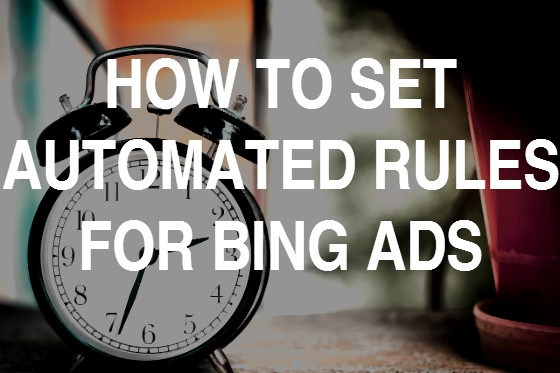 BidCops PPC Digest – Bing Ads Automates and Know Your Keyword Match Types