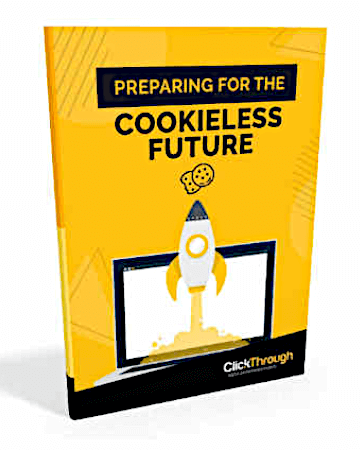 Preparing For The Cookieless Future