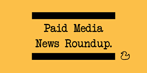 What's New in Digital Paid Media in March 2020