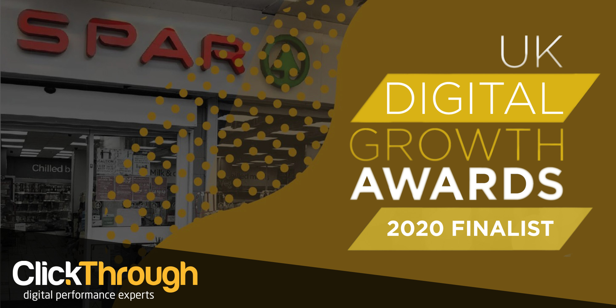 CLICKTHROUGH AND SPAR SHORTLISTED IN FOUR CATEGORIES IN THE UK DIGITAL GROWTH AWARDS